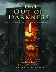 Time Out of Darkness contributors: Sheila English, Amanda Jayde, Jocie McKade, and Wendy C. Williford